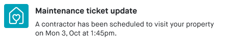Notification example with a maintenance ticket update from the StuRents Tenancy app.
